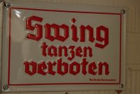 10-Z - 20 - Nazi-era sign that prohibits dancing Swing